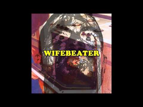 Papá Abusivo - Wifebeater [2012]