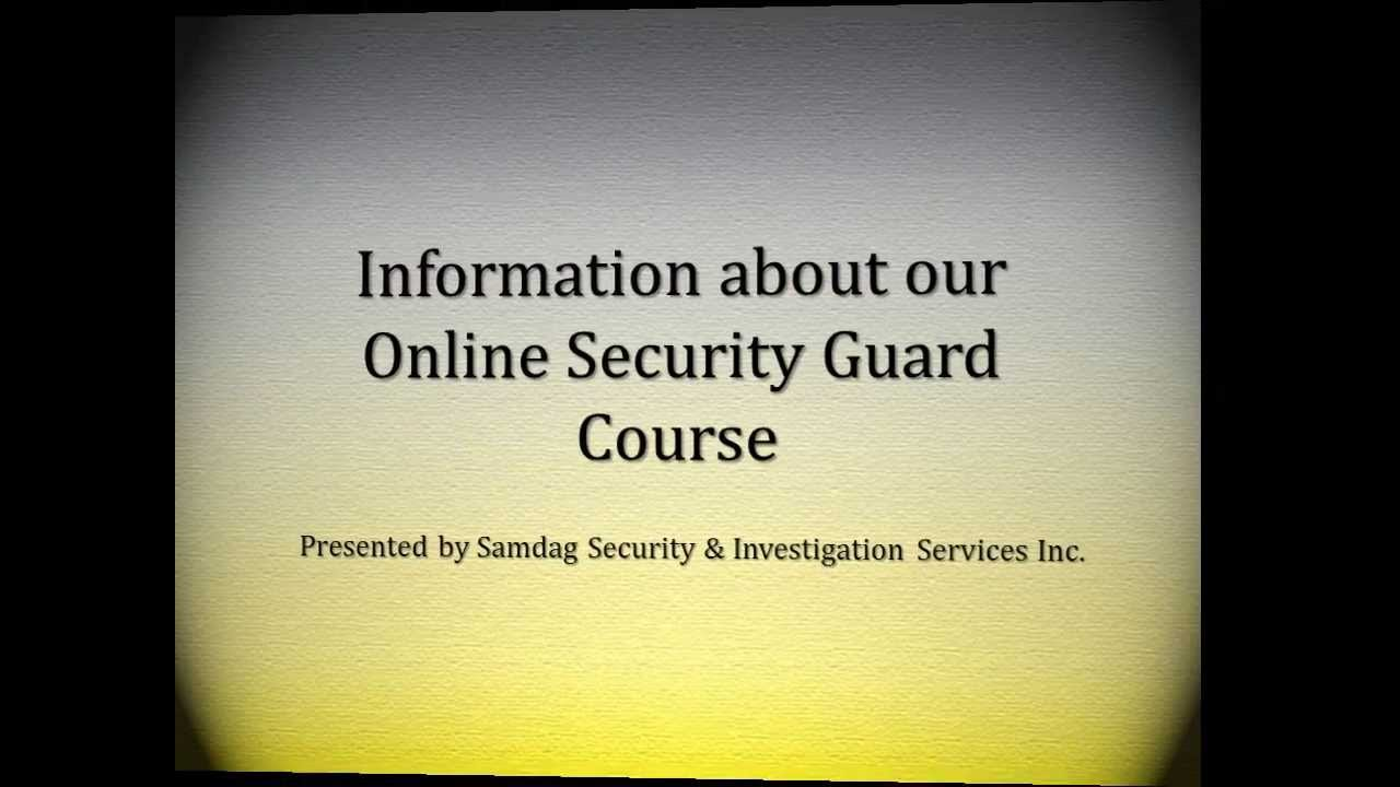 Information about our online security guard course youtube 1betcityfo Gallery