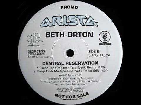 Beth Orton -  Central Reservation (Deep Dish Modern Red Neck Remix)