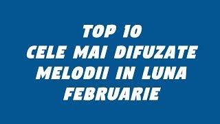 Top 10 Cele Mai Difuzate Melodii Pe Radio 2019