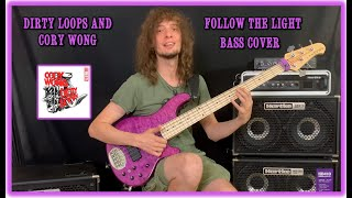 Dirty Loops & Cory Wong -Follow The Light (Bass Cover)