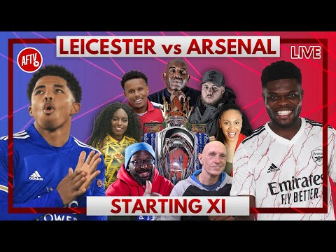 Leicester vs Arsenal | Starting XI Live