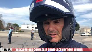 Confinement : les contrôles sont mis en place par les gendarmes et les policiers dans le Vaucluse