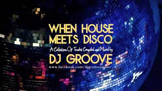 When House Meets Disco Vol. 9