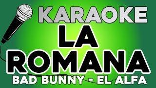 La Romana Feat. El Alfa - Bad Bunny KARAOKE con LETRA