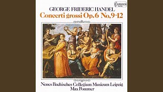 Concerto Grosso in A Major, Op. 6, No. 11, HWV 329