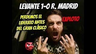 Gambar cover EXPLOTO CON LA DERROTA • LEVANTE 1-0 REAL MADRID • PERDEMOS EL LIDERATO