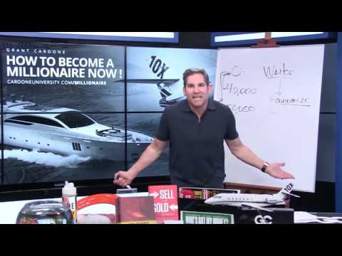 How to Become a Millionaire Grant Cardone