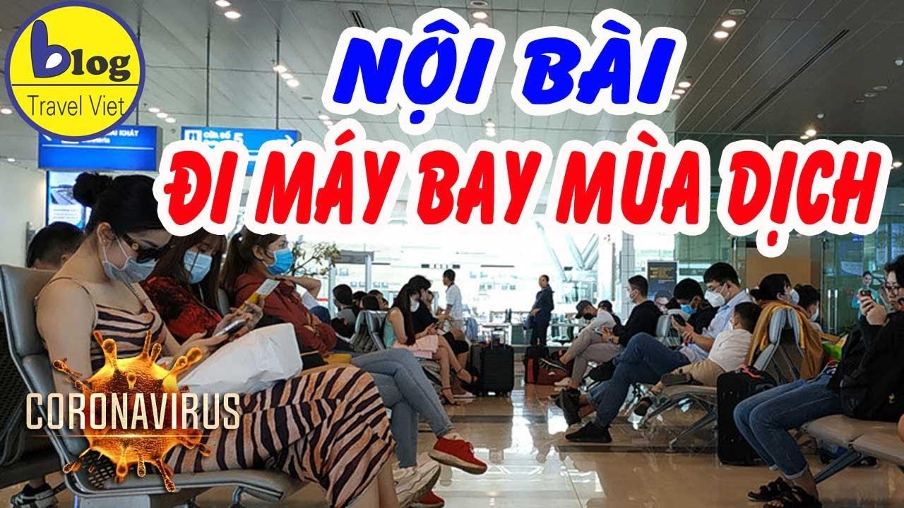 Cách đi máy bay từ Nội Bài trong mùa dịch Corona