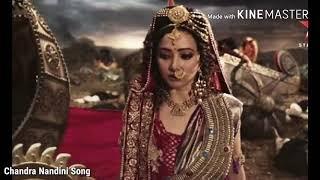 Chandra Nandini war Song