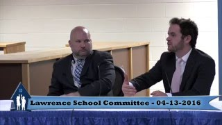 Lawrence School Committee 4-13-16