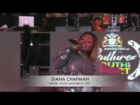 DIANA CHAPMAN - STAGE (SOCA MONARCH LIVE PERFORMANCE 2021)
