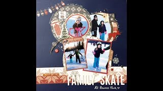 Scrap Shotz December 2017 Kit Club - Family Skate Layout