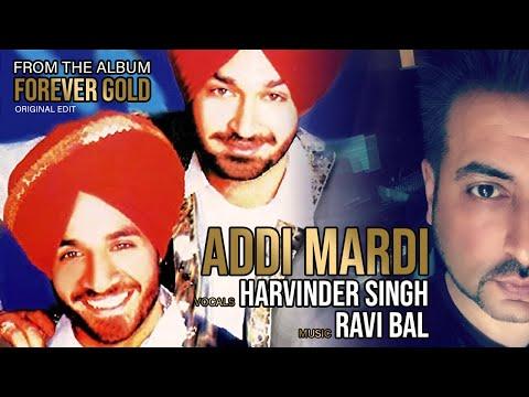 ADDI MARDI - Malkit Singh / Harvinder Singh & Ravi Bal. Music by Ravi Bal.