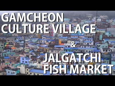 Gamcheon Culture Village and Jagalchi Fish Market | Busan
