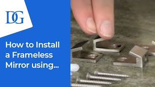 How To Install A Mirror Using Chrome Mirror Clips