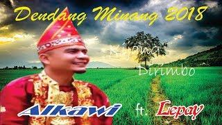 Download DENDANG MINANG ~ Alkawi& Lepay ~ Kijang Di Rimbo