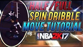 Video NBA 2K17 - Half/Full Spin Dribble Move Tutorial Almost Unstoppable Move!!!!! download MP3, 3GP, MP4, WEBM, AVI, FLV April 2017