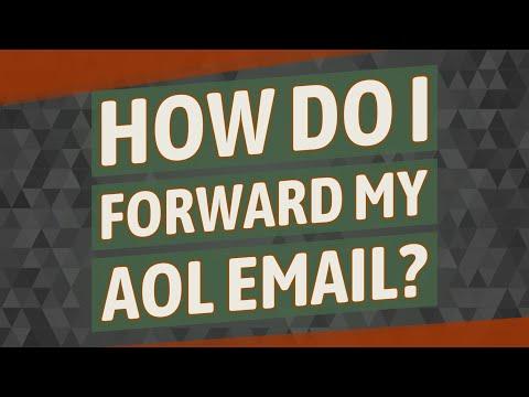 How Do I Forward My AOL Email?
