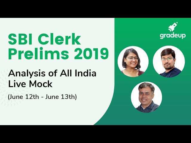 SBI Clerk Prelims 2019 | All India Live Mock Analysis (June 12 - June 13)