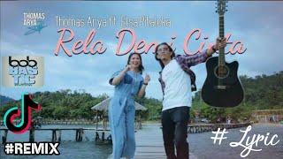 Download Lagu DJ RELA DEMI CINTA (WALAUPUN TERBENTANG JARAK DI ANTARA KITA) THOMAS ARYA mp3