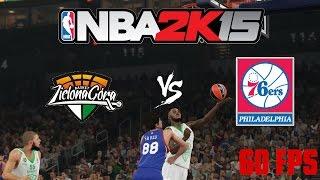 NBA2K15 PC - Zastal Zielona Góra vs Philadelphia 76ers (1/2) || 60 FPS ||
