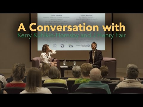 A Conversation with Kerry Kuhlkin-Hornsby and J Henry Fair (audio only)