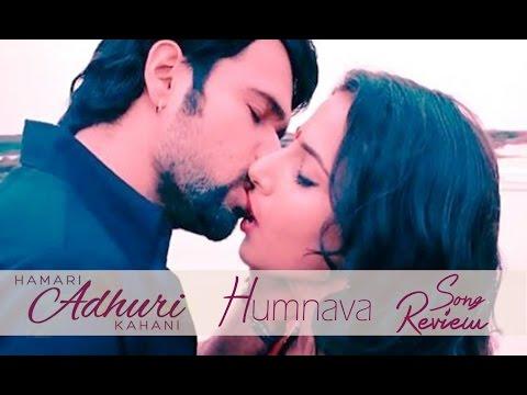 Humnava - 'Hamari Adhuri Kahani' Song Review | Emraan Hashmi, Vidya Balan | Bollywood News