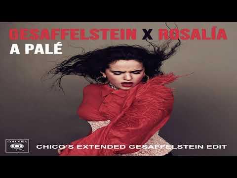 Gesaffelstein, ROSALÍA - A Palé (Gesaffelstein Remix  CHICO Extended Edit - Official Audio)
