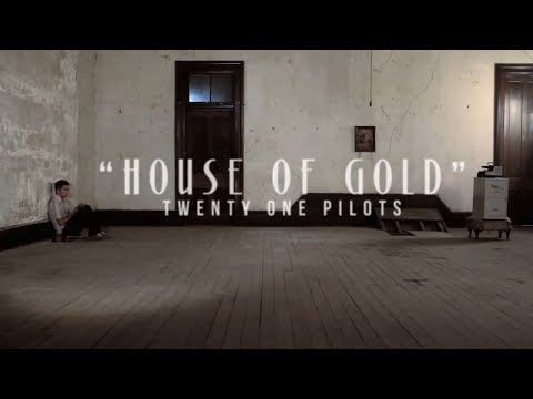 twenty one pilots: House of Gold [Music...