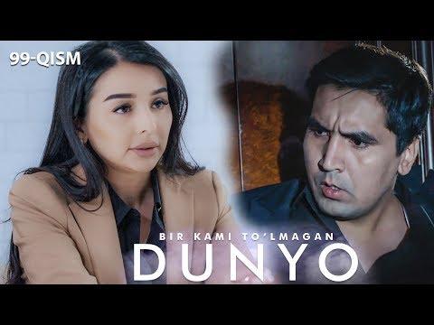 Bir Kami To'lmagan Dunyo (o'zbek Serial) | Бир ками тўлмаган дунё (узбек сериал) 99-qism