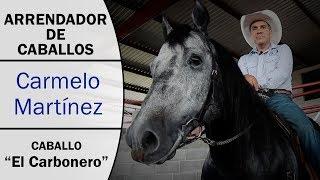 Arrendador Carmelo Martinez - El Carbonero