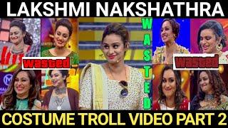 Lakshmi Nakshathra Costume Trolls Part 2 | Star magic Thug life | Lakshmi Dressing Counters | Chinnu