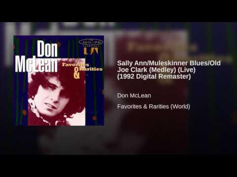 Sally Ann/Muleskinner Blues/Old Joe Clark (Medley) (Live) (1992 Digital Remaster)