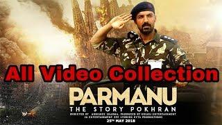 PARMANU Full Video Collection   PARMANU The Story Of Pokhran   John Abraham