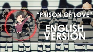 "Prison School OP - ""Prison of Love"" - English Version - ☆melifiry☆"