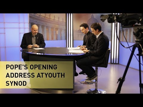 Pope's Opening Address at Youth Synod