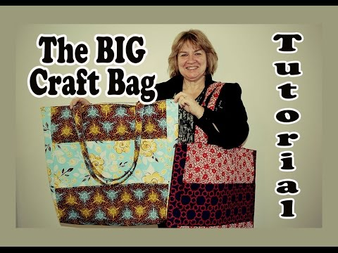 The BIG Craft Bag/ Market Tote Bag Tutorial with Multi Pockets