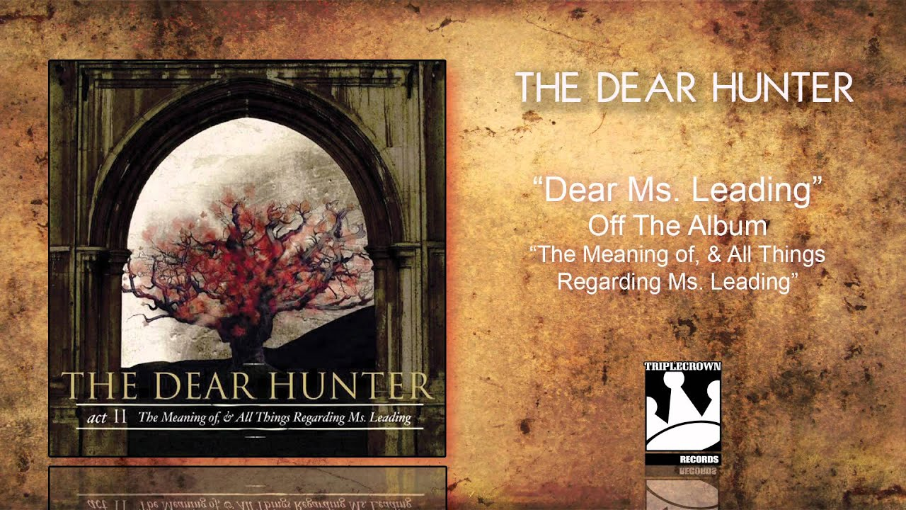 the dear hunter dear ms leading youtube. Black Bedroom Furniture Sets. Home Design Ideas
