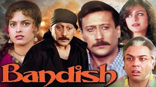 Bandish Full Movie | Hindi Action Movie | Jackie Shroff | Juhi Chawla | Paresh Rawal |Hindi HD Movie