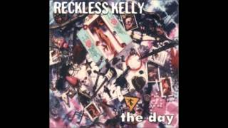 Watch Reckless Kelly What Would You Do video