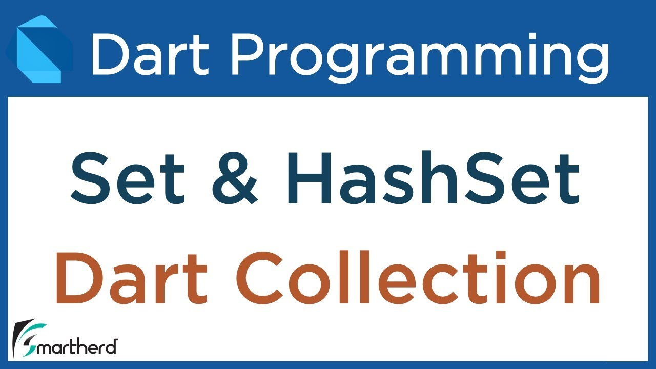 #11 3 Dart Collections: Set and HashSet  Dart Tutorial for Flutter