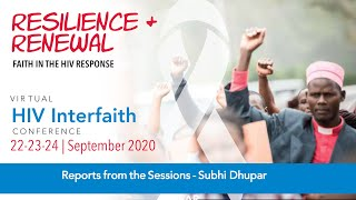 HIV Interfaith Conference 2020 - Session 6 - Reporting from Conference - Subhi Dhupar