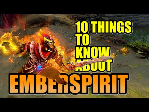 10 Things YOU Should Know About EMBER SPIRIT DOTA2