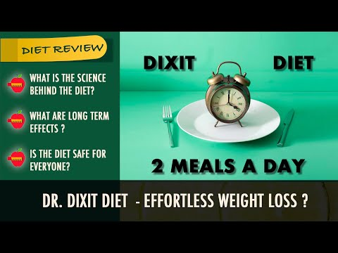 Is Dixit Diet Healthy | Two Meal Plan | Insulin and Weight Loss | Diet Review