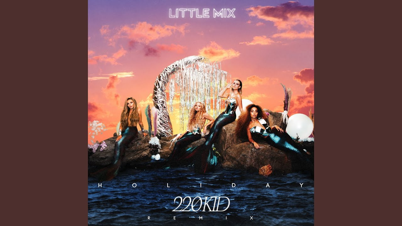 Holiday (220 KID Remix)