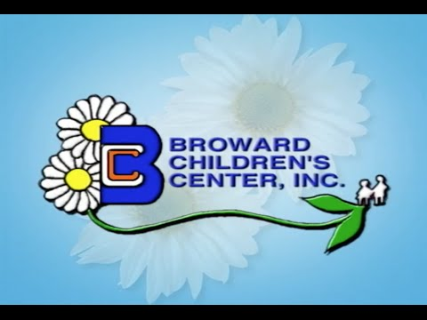 "Broward Children's Center  ""A special place for special children"""