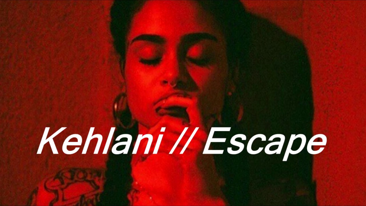 Kehlani Escape Español Youtube