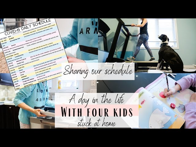 A Day In The Life With Four Kids Staying Home | Sharing Our Schedule