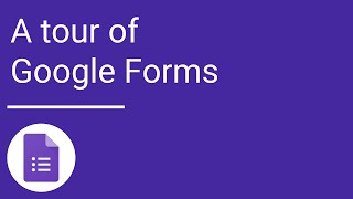A tour of Google Forms thumbnail
